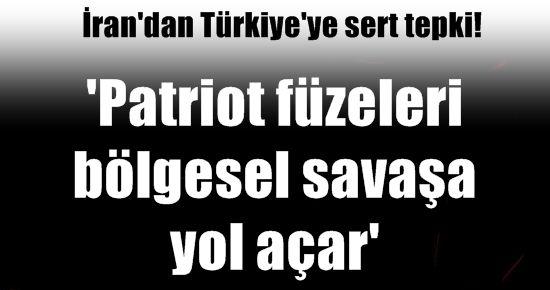 'PATRİOT FÜZELERİ BÖLGESEL SAVAŞA YOLAÇAR'