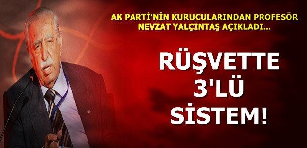 RÜŞVETTE 3'LÜ SİSTEM...