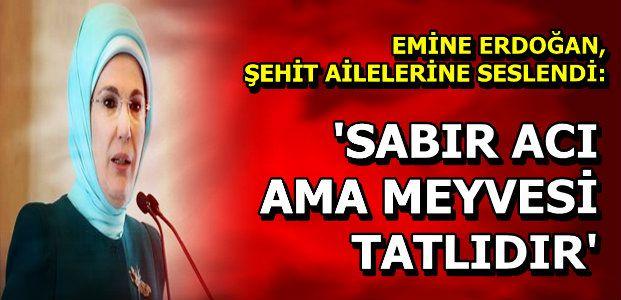 'SABREDİN MEYVESİ TATLIDIR...'