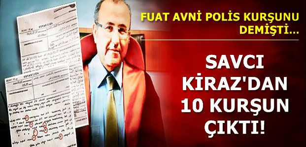 SAVCIDAN 10 KURŞUN ÇIKTI...