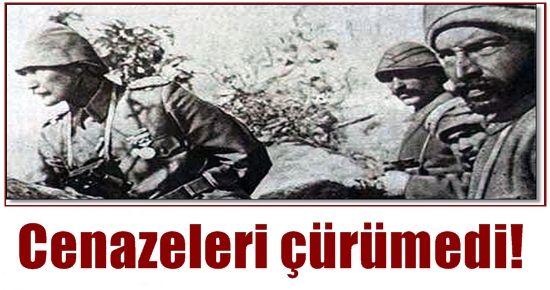 ŞEHİTLERİN CENAZELERİ ÇÜRÜMEDİ!