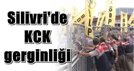 SİLİVRİ'DE KCK GERGİNLİĞİ...