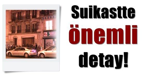 SUİKASTTE ÖNEMLİ DETAY!
