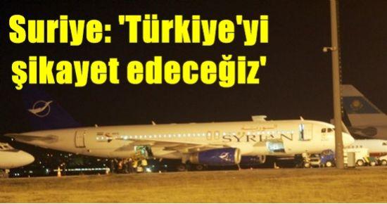 SURİYE'DEN İLK TEPKİ...