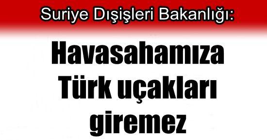 SURİYE'DEN TÜRKİYE'YE REST!