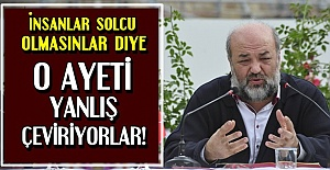 #039;SIRF SOLCU OLMASINLAR DİYE AYETİ...