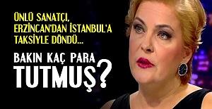 ERZİNCAN'DAN İSTANBUL'A TAKSİ...