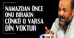 #039;NAMAZDAN ÖNCE ASIL ONU YAPIN...#039;