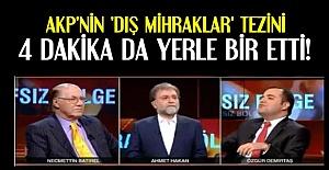 AKP'NİN ARGÜMANINI ÇÜRÜTMEYE 4 DAKİKA YETTİ!
