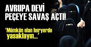 'BİZİM KÜLTÜRÜMÜZDE PEÇE DİYE BİRŞEY YOK'