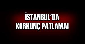 İSTANBUL'DA PATLAMA!..