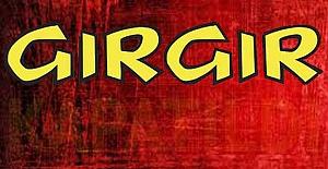 GIRGIR ARTIK YOK!..