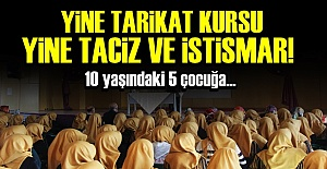YİNE TARİKAT.. YİNE TACİZ..