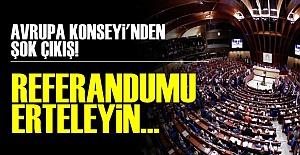 AVRUPA KONSEYİ TEPKİLİ!..