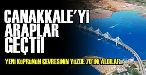 ÇANAKKALE'Yİ ARAPLAR GEÇTİ!
