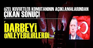 'DARBEYİ ÖNLEYEBİLİRLERDİ!..'
