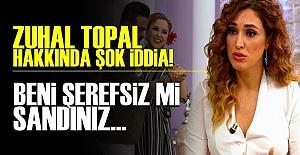ZUHAL TOPAL'A OLAY SÖZLER!..