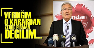 BAYKAL: O KARARDAN PİŞMAN DEĞİLİM...