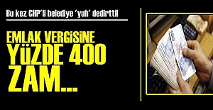 CHP'Lİ BELEDİYE'DEN YÜZDE 400'LÜK ZAM!