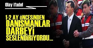'DANIŞMANLAR 1-2 AY ÖNCESİNDE KONUŞUYORDU'