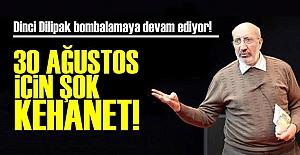 DİLİPAK BU KEZ TARİH VERDİ!..