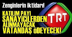 VATANDAŞA TRT KAZIĞI!..