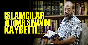 #039;İSLAMCILAR İKTİDAR SINAVINI...