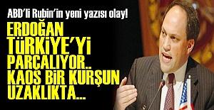 MİCHAEL RUBİN'DEN OLAY YAZI!