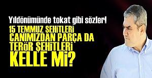 'ÖTEKİ ŞEHİTLER PAPA İÇİN Mİ SAVAŞIYOR'