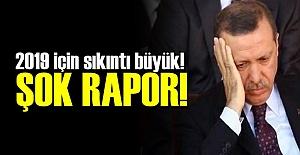 ERDOĞAN'I ENDİŞELENDİREN RAPOR!