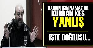 #039;KUR#039;AN KURBAN KES DEMİYOR...#039;