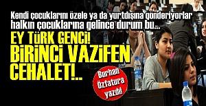 NESİLLER CEHALETE MAHKUM EDİLDİ!