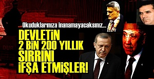 DEVLETİN 2200 YILLIK SIRRINI İFŞA ETMİŞLER!..