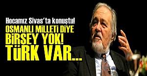 'OSMANLI MİLLETİ DİYE BİRŞEY YOK'