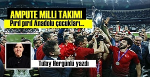 AMPUTE MİLLİ TAKIMI...