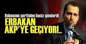 FATİH ERBAKAN AKP#039;YE KATILIYOR!..