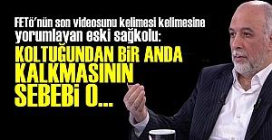'FETÖ O HAREKETİ YAPTI ÇÜNKÜ...'