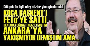 'KOCA BAŞKENTİ FETÖ'YE SATTI...'