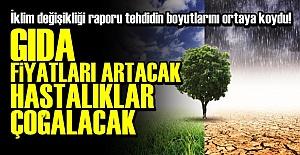 TGDF'NİN İKLİM RAPORU KORKUTTU!..