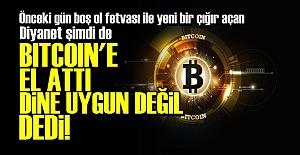 DİYANET BITCOIN'E EL ATTI!..
