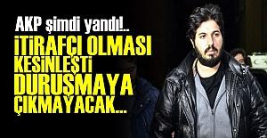 ZARRAB'IN İTİRAFÇILIĞI KESİNLEŞTİ!..