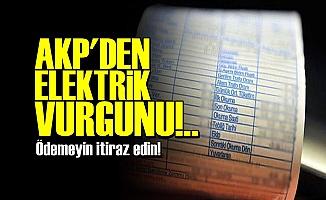 ELEKTRİK FATURALARINA DİKKAT!