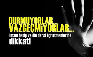 İMAM HATİP ÖĞRETMENLERİNE DİKKAT!..