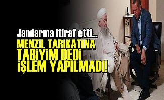 MENZİLCİYİM DEDİ İŞLEM YAPILMADI!