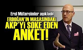 AKP'Yİ ŞOKE EDEN ANKETİ AÇIKLADI!