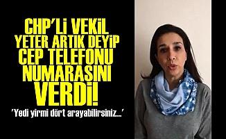 CHP'Lİ VEKİL TELEFONUNU PAYLAŞTI VE...