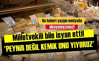 CHP'Lİ VEKİLİN 'GIDA TERÖRÜ' İSYANI!