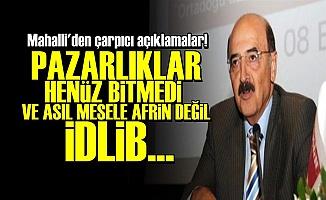 'PAZARLIKLAR HENÜZ BİTMEDİ'