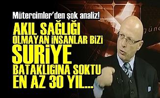 'TÜRKİYE AFRİN'DEN 30 YIL ÇIKAMAZ...'