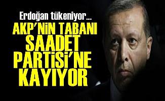 AKP'NİN TABANI SAADET PARTİSİ'NE KAYIYOR!..